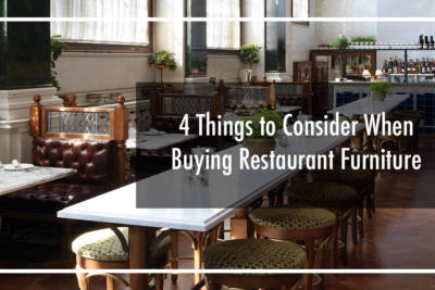 4 Things to Consider when Buying Restaurant Furniture